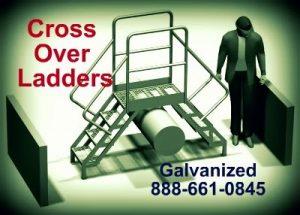 galvanized crossover ladder