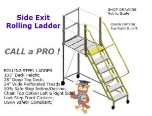 custom ladder side exit roliing ladder
